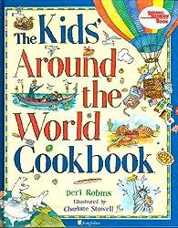The Kid's Around the World Cookbook