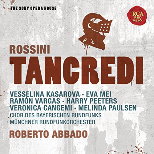 Rossini: Tancredi - The Sony O...