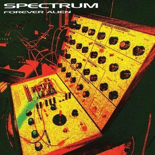 Spectrum – Forever Alien