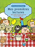 Mes premières lectures - Deux belles histoires pour les lecteurs débutants (CP-1re primaire Niveau 1)
