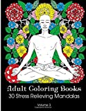 Telecharger Livres Adult Coloring Books 30 Stress Relieving Mandalas Coloring Books For Adults Volume 3 by Susan Stressless 2016 02 15 (PDF,EPUB,MOBI) gratuits en Francaise