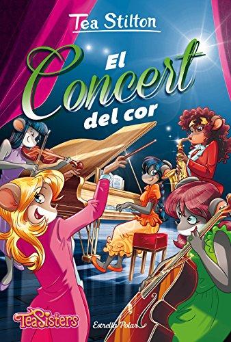 El concert del cor: Aventures a Ratford 22 (Catalan Edition) por Tea Stilton