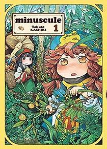 Minuscule, tome 1 par Takuto Kashiki