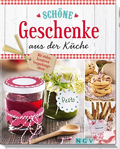 Image of Schöne Geschenke aus der Küche: Mit vielen kreativen Verpackungsideen
