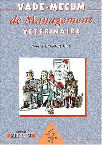 Vade-mecum de management vétérinaire