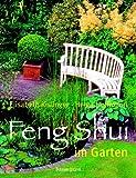 Feng Shui im Garten, Sonderausgabe - Elisabeth Kislinger