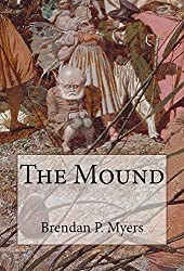 The Mound - A Faerie Tale