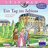 Ein Tag im Schloss (LESEMAUS, Band 33) - Christa Holtei