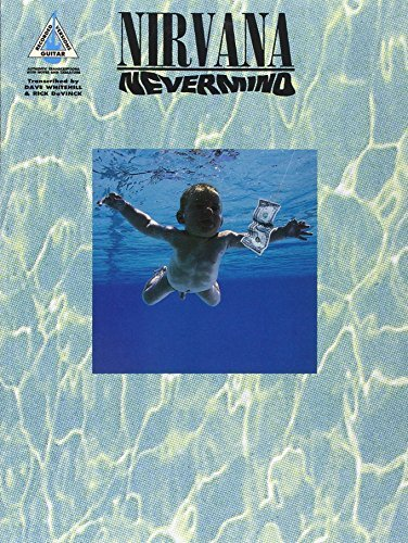 Nevermind (Guitar Recorded Versions): (GTAB) (1994-09-01)