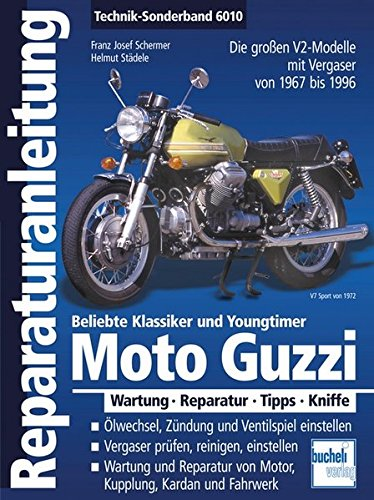 moto-guzzi-v2-alle-grossen-v2-modelle-aus-mandello-1967-1999-reparaturanleitungen