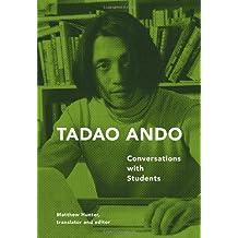 Tadao Ando: Conversations with Students