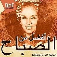 L'Essentiel de Sabah (Les 40 plus grands titres de la diva orientale Sabah)