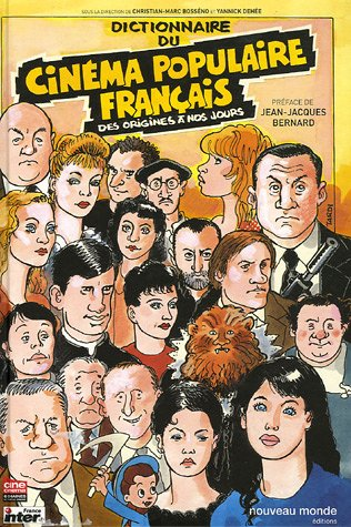 Dictionnaire du cinéma populaire français : Des origines à nos jours (1DVD) par Marco Bosseno