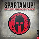 Spartan UP! 2016 Day-to-Day Calendar: A Year of Tips, Recipes, and Workouts for Living Spartan