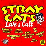 Stray Cats: Live & Cult (Audio CD)