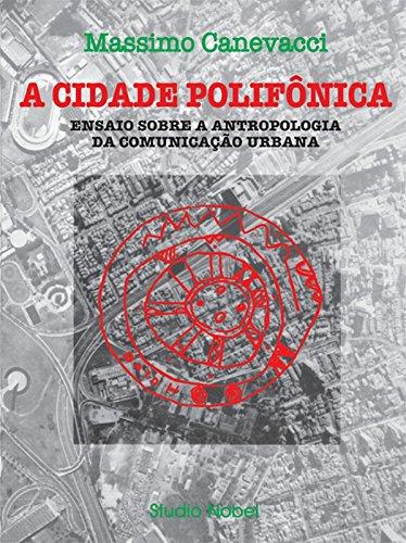A Cidade Polifônica (Em Portuguese do Brasil)