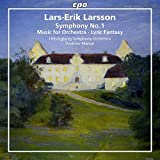 Larsson: Orchestral Works Vol.1 [Andrew Manze, Helsingborg Symphony Orchestra] [CPO: 777671-2]