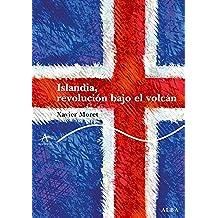 Islandia, revolución bajo el volcán (Trayectos Lecturas)