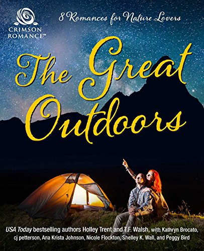 The Great Outdoors: 8 Romances for Nature Lovers (English Edition)
