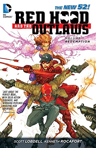 Red Hood and the Outlaws Vol. 1: REDemption (The New 52) (Hood Comics Red)