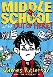 [(Middle School: Get Me Out of Here!)] [By (author) James Patterson ] published on (July, 2012)