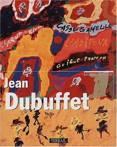 Jean Dubuffet par Laurent Danchin