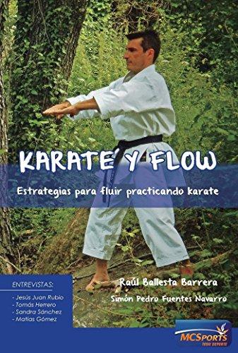 Karate y Flow: Estrategias para fluir practicando karate