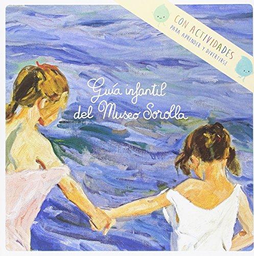 Guía infantil del museo Sorolla - 9788480037600