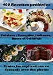 400 recettes pr�f�r�es - Cuisines Fra...