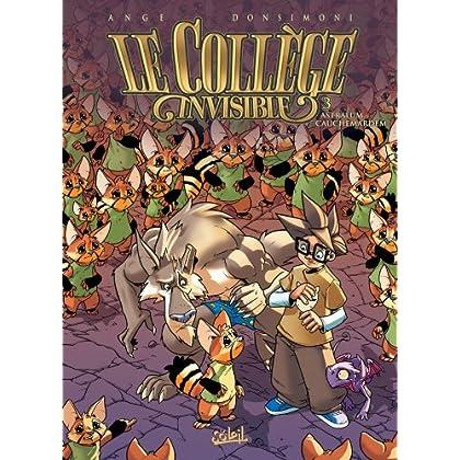Le Collège invisible T03 : Astralum cauchemardem