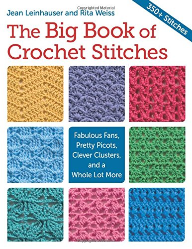 The Big Book of Crochet Stitches -