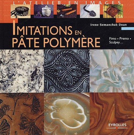 Imitations en pâte polymère