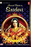 #7: Musical Tribute to Sridevi