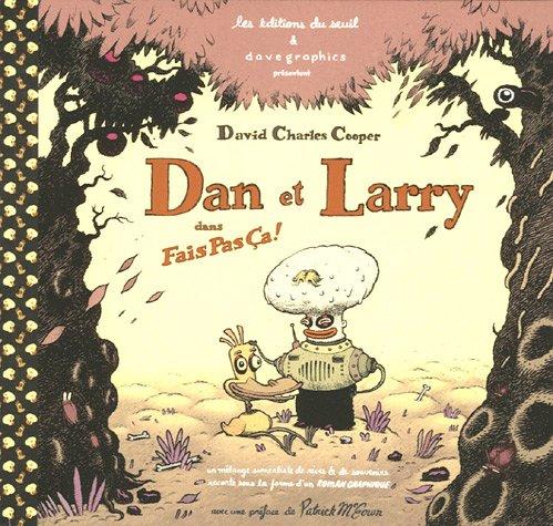 Dan & Larry dans Fais pas ça !