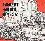 Songtexte von Robert Hood - Omega: Alive