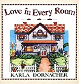 Love in Every Room (The Heartbeat of the Home)
