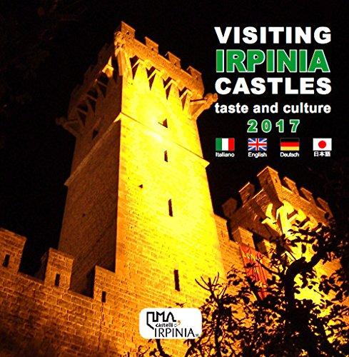 Visiting Irpinia castles. Taste and culture. Ediz. multilingue