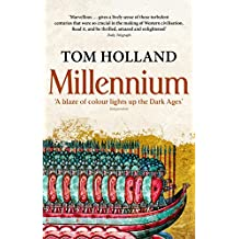 Millennium: The End of the World and the Forging of Christendom (English Edition)