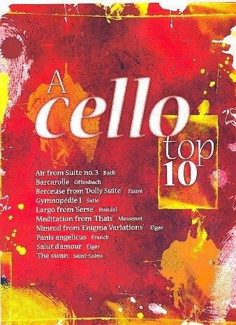 A CELLO TOP 10 mit Bleistift -- die 10 beliebtesten klassischen Melodien wie AIR (Bach), LARGO (Händel) und DER SCHWAN (Saint-Saens) in mittelschweren Arrangements für Violoncello und Klavier (Noten/sheet music) Die 10 beliebtesten