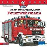 LESEMAUS, Band 93: Ich hab einen Freund, der ist Feuerwehrmann