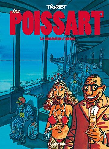 Les Poissart - Tome 04: Le sanatorium s'amuse