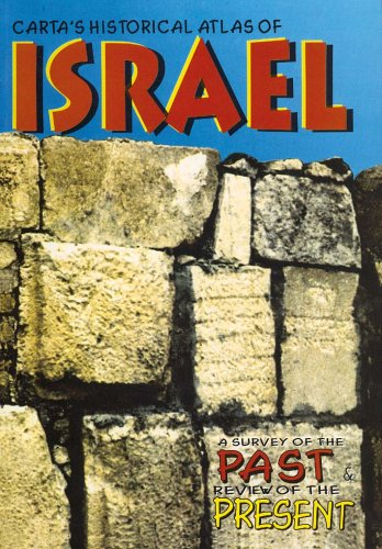 Atlas of Israel - A Survey of the Past & Review of the Present