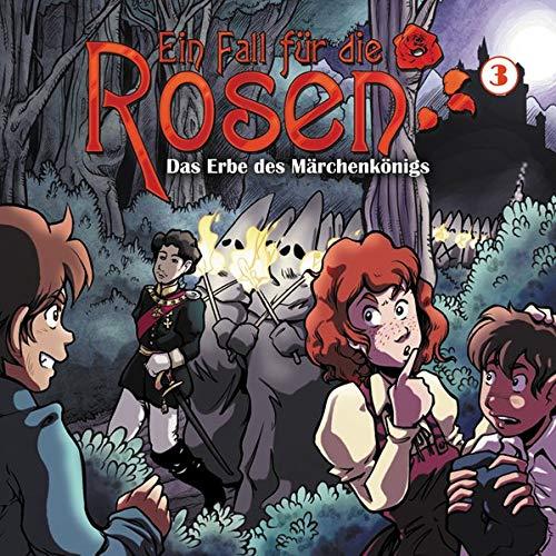 Ein Fall für die Rosen 03-Das Erbe Des Märchenköni -