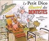 Le petit dico illustré des dentistes