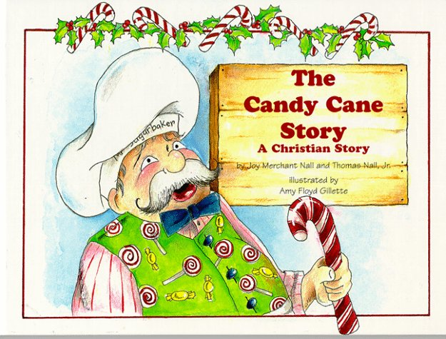 The Candy Cane Story: A Christian Story -