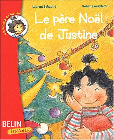 Le père Noël de Justine par Roberta Angeletti