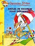 """Afficher """"Geronimo Stilton n° 20<br /> Drôles de vacances pour Geronimo"""""""