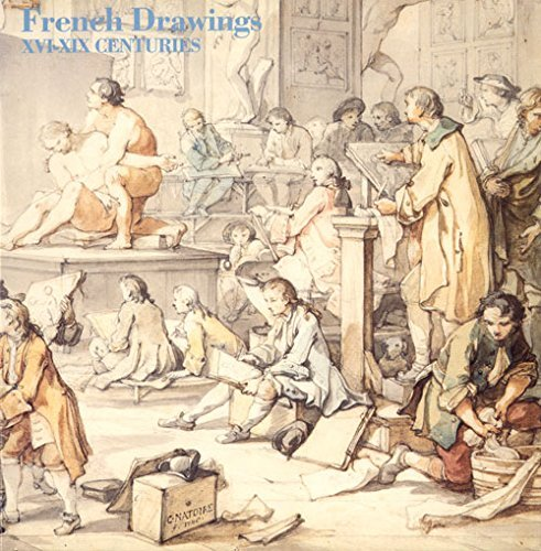 French Drawings 16th to 19th Centuries by Gillian Kennedy (1992-03-26)