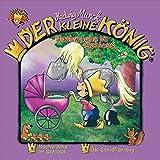 Der kleine König - CD / Nachwuchs im Schloss