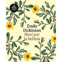 Morí por la belleza/60 Poems by Emily Dickson